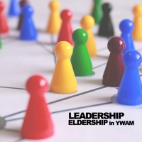 Leadership X Eldership In YWAM - Session 1