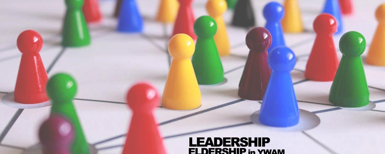 Leadership X Eldership In YWAM – Session 1 – Lynn Green
