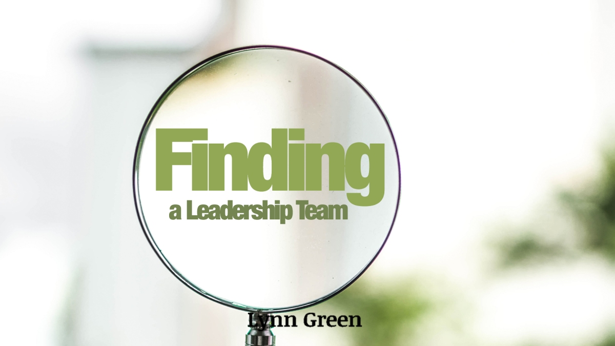 Finding a Leadership Team