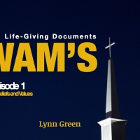 YWAM's Life-Giving Documents - Episode 1