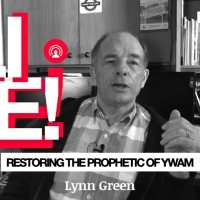 LIVE - Restoring the Prophetic of YWAM