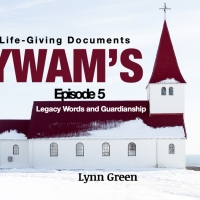 YWAM's Life Giving Documents - Episode 5