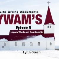 YWAM's Life Giving Documents - Episode 5