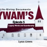 YWAMs Life Giving Documents – Episode 5